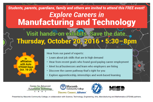Explore careers in maunfacturing and technology.  Visit hands-on exhibits. Thursday, October 20th, 5:30pm.